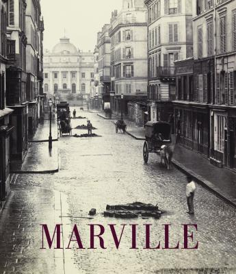 Charles Marville: Photographer of Paris Cover Image