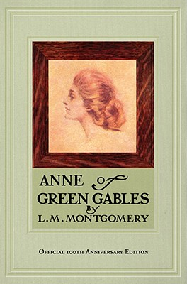 Anne of Green Gables, 100th Anniversary Edition Cover