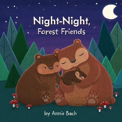Night-Night, Forest Friends Cover Image