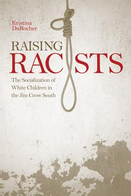Cover for Raising Racists