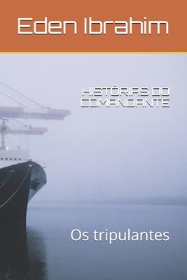 HISTÓRIAS DO COMANDANTE - Os tripulantes Cover Image