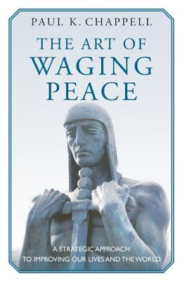 The Art of Waging Peace Cover