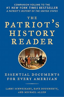 The Patriot's History Reader: Essential Documents for Every American Cover Image