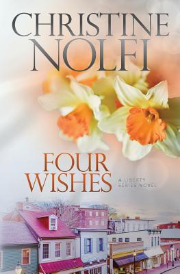 Cover for Four Wishes (Liberty #4)