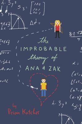 The Improbable Theory of Ana and Zak Cover Image
