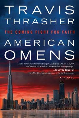 American Omens: The Coming Fight for Faith: A Novel Cover Image