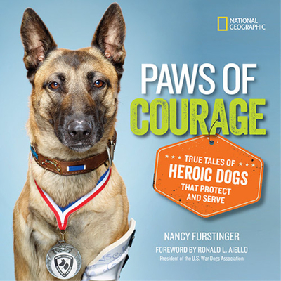 Paws of Courage: True Tales of Heroic Dogs that Protect and Serve Cover Image