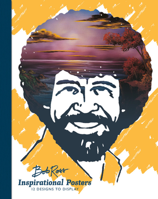 Bob Ross Inspirational Posters: 12 Designs to Display Cover Image
