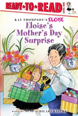 Eloise's Mother's Day Surprise: Ready-to-Read Level 1 Cover Image