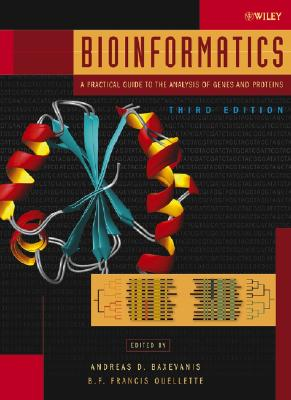 Bioinformatics: A Practical Guide to the Analysis of Genes and Proteins Cover Image