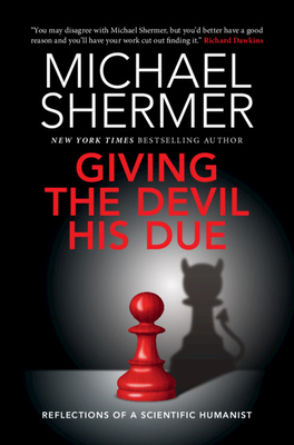 Giving the Devil His Due: Reflections of a Scientific Humanist Cover Image
