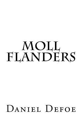 an analysis of the novel moll flanders by daniel defoe Almost all critical analysis of daniel defoe's novel moll flanders focuses on the question of whether the novel should be read realistically or ironically.