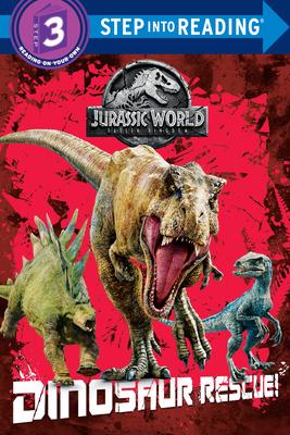 Dinosaur Rescue! (Jurassic World: Fallen Kingdom) (Step into Reading) Cover Image