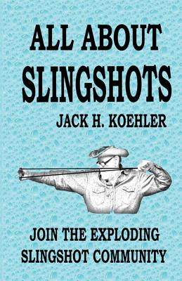All About Slingshots Cover Image