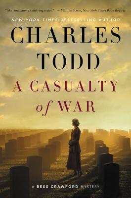 A Casualty of War: A Bess Crawford Mystery (Bess Crawford Mysteries #9) Cover Image