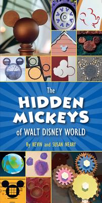 The Hidden Mickeys of Walt Disney World Cover Image