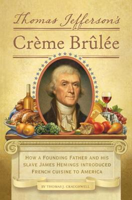 Thomas Jefferson's Creme Brulee Cover