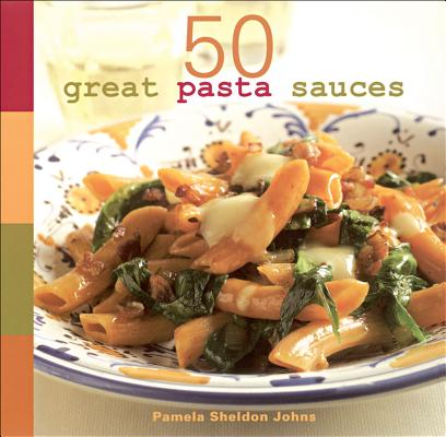 50 Great Pasta Sauces: Cover