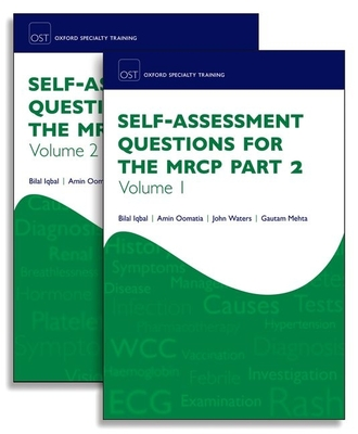 Self-Assessment Questions for the MRCP Part 2 (Oxford Specialty Training: Revision Texts) Cover Image