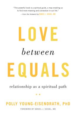 Love between Equals: Relationship as a Spiritual Path Cover Image