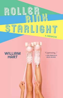 Roller Rink Starlight: A Memoir Cover Image