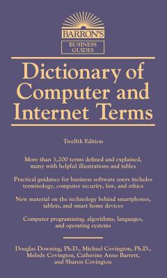 Dictionary of Computer and Internet Terms (Barron's Business Dictionaries) Cover Image