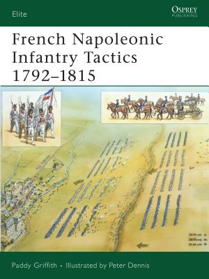 French Napoleonic Infantry Tactics 1792-1815 Cover Image