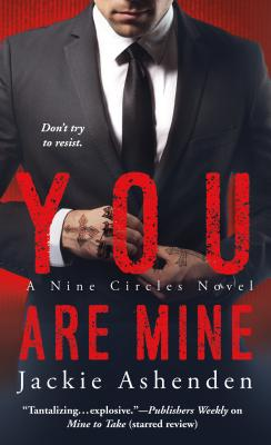 You Are Mine: A Nine Circles Novel Cover Image