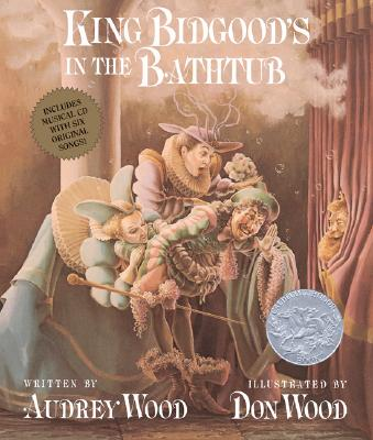 King Bidgood's in the Bathtub: Book and Musical CD Cover Image