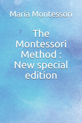 The Montessori Method: New special edition Cover Image