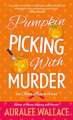 Pumpkin Picking with Murder: An Otter Lake Mystery Cover Image