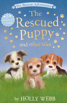 The Rescued Puppy and other Tales (Pet Rescue Adventures) Cover Image