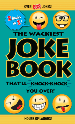 Cover for The Wackiest Joke Book That'll Knock-Knock You Over!
