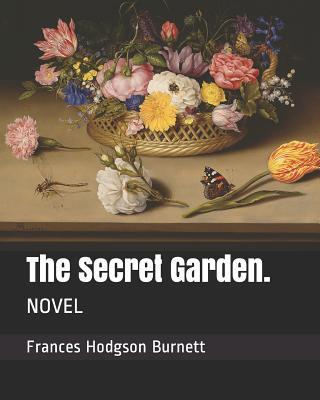 The Secret Garden.: Novel Cover Image