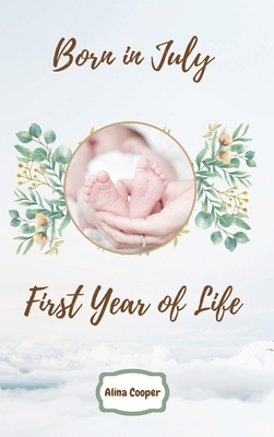 Born in July First Year of Life Cover Image