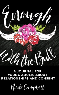 Enough With the Bull: Large Print Hardcover Edition Cover Image