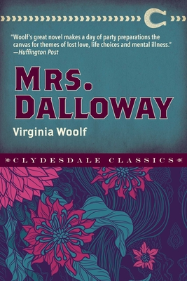 Mrs. Dalloway (Clydesdale Classics) Cover Image