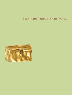 Cover for Byzantine Things in the World