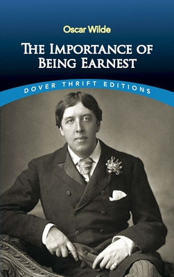 The Importance of Being Earnest (Dover Thrift Editions) Cover Image