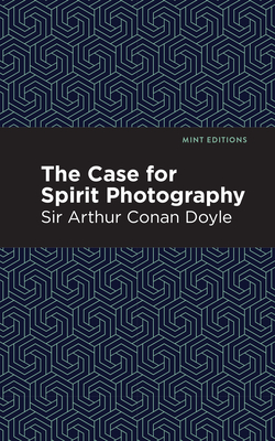 The Case for Spirit Photography Cover Image