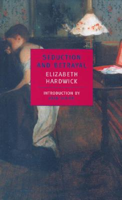 Seduction and Betrayal: Women and Literature Cover Image