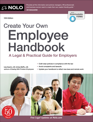 Create Your Own Employee Handbook: A Legal & Practical Guide for Employers Cover Image
