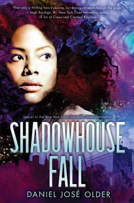 Shadowhouse Fall (The Shadowshaper Cypher, Book 2) Cover Image