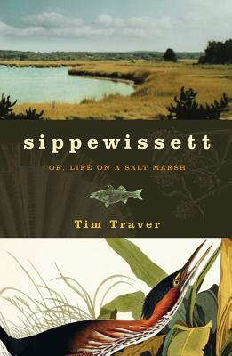 Sippewissett: Or, Life on a Salt Marsh Cover Image