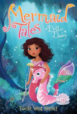 Twist and Shout (Mermaid Tales #14) Cover Image