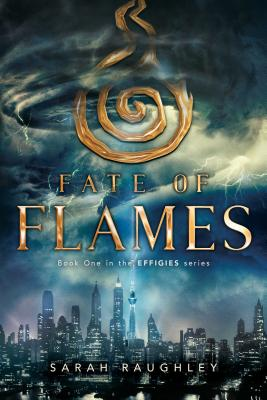 Fate of Flames (The Effigies #1) Cover Image