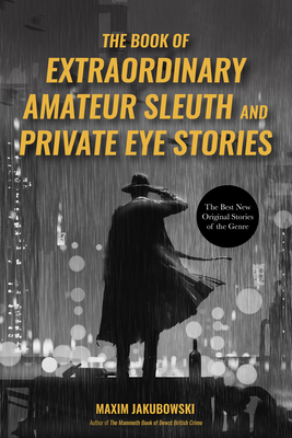 The Book of Extraordinary Amateur Sleuth and Private Eye Stories Cover Image