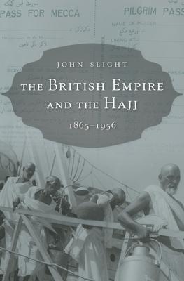 The British Empire and the Hajj Cover Image