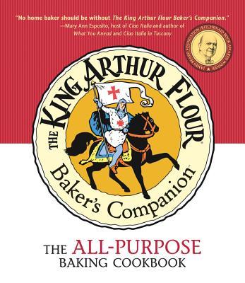 The King Arthur Flour Baker's Companion: The All-Purpose Baking Cookbook Cover Image