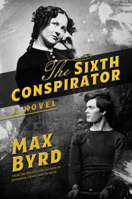 The Sixth Conspirator: A Novel Cover Image